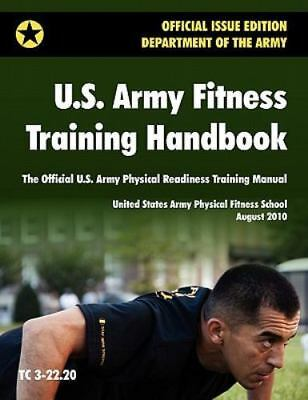U.S. Army Fitness Training Handbook: The Official U.S. Army Physical Readiness T
