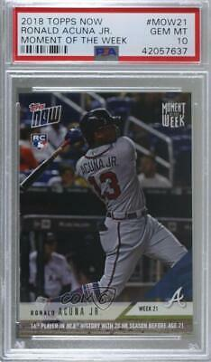 2018 Topps Now Moment of the Week/861 #MOW-21 Ronald Acuna Jr PSA 10 GEM MT Card