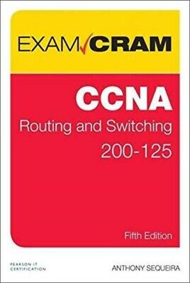 Ccna Routing/Switching 200-125 Exam Cram