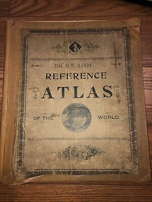 ANTIQUE  1894 NEW HANDY REFERENCE ATLAS OF THE WORLD MAPS Book INCLUDES PERSIA