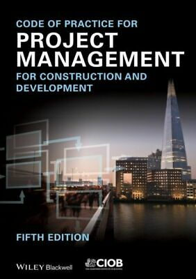 Code of Practice for Project Management for Construction and Deve...