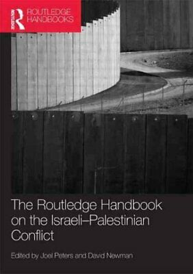 Routledge Handbook on the Israeli-Palestinian Conflict 9781138925373