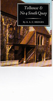Great Yarmouth.  A Guide to Toll House & No 4 South Quay.