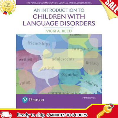 An Introduction to Children with Language Disorders 5th Edition / e-B00K PDF
