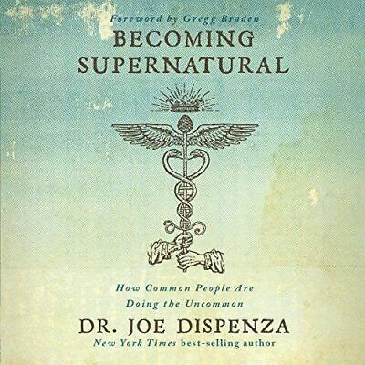 Becoming Supernatural by Joe Dispenza Unabridged [PDF] Instant Email Delivry