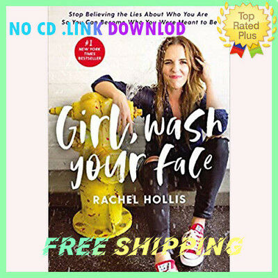 Girl,Wash Your Face Stop Believing the Lies About Who You Are So/  PDF