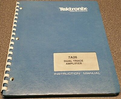 Tektronix 7A26 Dual Trace Amplifier Instruction Manual - Used