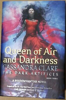 Queen of Air and Darkness by Cassandra Clare SIGNED First Edition