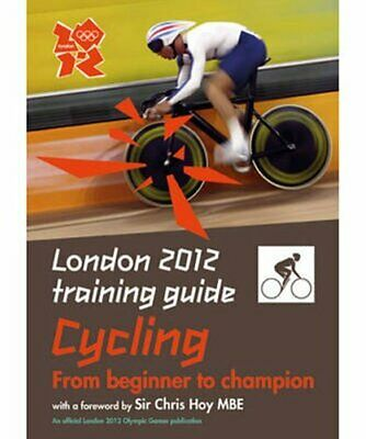 London 2012 Training Guide Cycling by Tim Clifford (Paperback, 2011)
