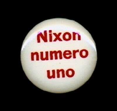 1968 Richard Nixon Foreign Language SPANISH President Campaign Button