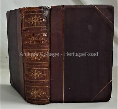 1876 antique ILLUSTRATED HISTORY CENTENNIAL EXHIBITION phila pa 918pg own:CUTLER