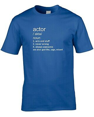 Actor Joke Definition Mens T-Shirt Gift Idea Acting Stage Funny Act Theatre Film