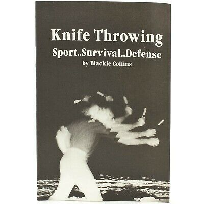 Book of Knife Throwing by Blackie Collins Defense New Booklet Survival Defense