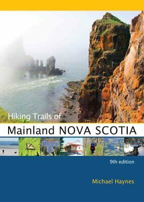 Hiking Trails of Mainland Nova Scotia by Michael Haynes 9780864926852