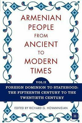 The Armenian People From Ancient to Modern Times, Volume II: Foreign Dominion to