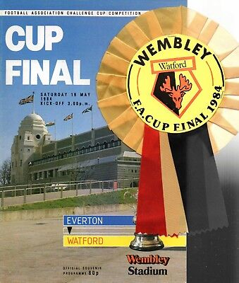 Watford 1984 v Everton FA Cup Final with Wembley rosette