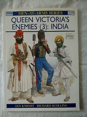 Osprey Men at Arms MAA #219 Queen Victoria's Enemies (3) India 1996 ed