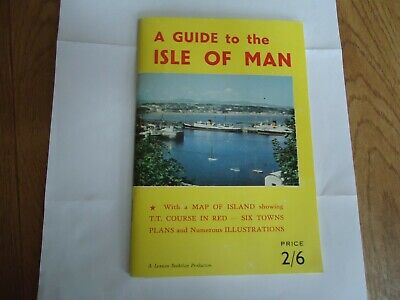 Vintage Guide To The Isle Of Man With Tt Course, 6 Towns  And Map. In Vgc