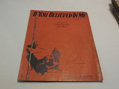 :) Vintage If You Believed In Me - L. Wolfe Gilbert - 1929 Sheet Music ^ :)