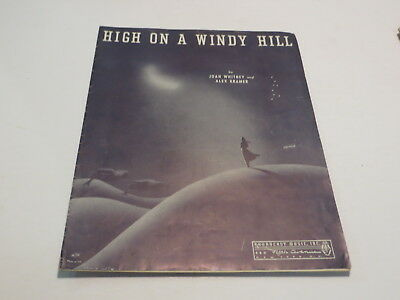 :) Vintage High On A Windy Hill - Joan Whitney 1940 Sheet Music :)
