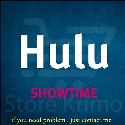 Hulu SHOWTIME Premium Account NOT SHARED WARRANTY INSTANT DELIVERY 24/7 SUPPORT