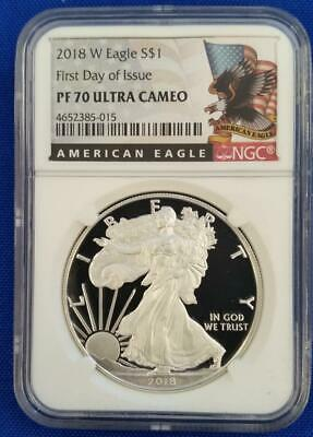 "2018-W US 1oz PROOF SILVER EAGLE $1 NGC PF70 Ultra Cameo ""First Day of Issue"""