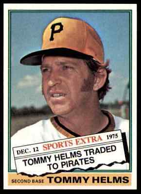 1976 Topps Traded Tommy Helms #583T Nm-Mt/mint Well Centered Set Break Blr10M1