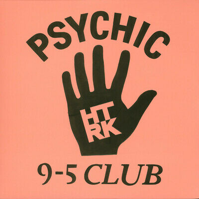 HTRK - Psychic 9-5 Club (Vinyl LP - 2014 - US - Original)