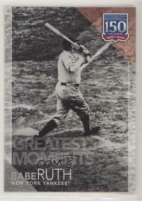 2019 Topps 150 Years of Professional Baseball #150-13 Greatest Moments Babe Ruth