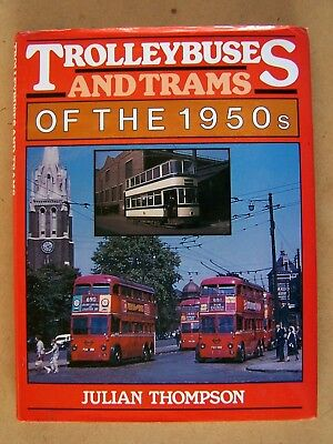 """""""TROLLEYBUSES AND TRAMS OF THE 1950s."""" BRITISH BOOK."""