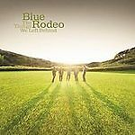 The Things We Left Behind by Blue Rodeo (CD, 2009, 2 Discs, Warner Music) NEW