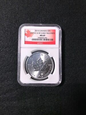 2015 Canadian Maple Leaf 1oz Fine Silver- Early Releases MS 69 NGC Graded