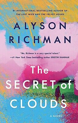The Secret of Clouds, A Novel by Alyson Richman (2019, Hardcover)