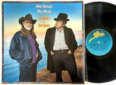 Merle Haggard & Willie Nelson-Seashores Of Old Mexico LP Epic Australia-450485 1