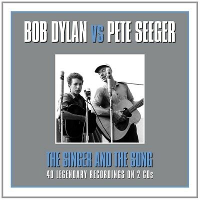 Bob & Seeger,Pete Dylan - The Singer & The Song 2 Cd New+