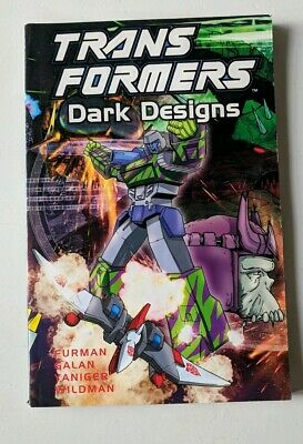 Transformers: Dark Designs, comic book/graphic novel by Furman & Yanige