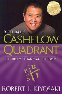Rich Dad's CASHFLOW Quadrant: Rich Dad's Guide to Financial Freedom by Robert...