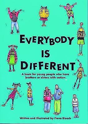 Everybody is Different by Fiona Bleach (Paperback, 2002)