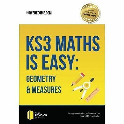 KS3 Maths is Easy: Geometry & Measures. Complete Guidance for the New KS3...