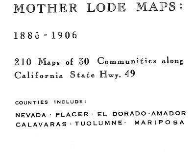 Mother load, California~Sanborn Map© sheets~210 from microfilm reel