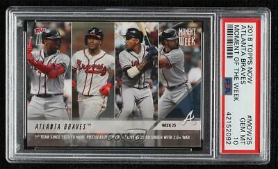 2018 Topps Now Moment of the Week Ronald Acuna Jr Ozzie Albies PSA 10 GEM MT