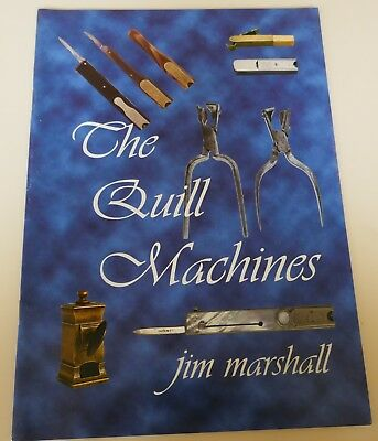 The Quill Machines by Jim Marshall - softback book