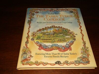 The Tasha Tudor Cookbook Recipes & Reminiscences From Corgi Cottage