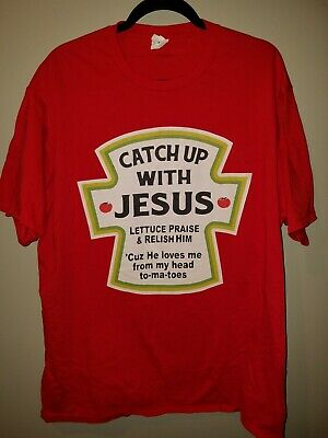 Catch Up With Jesus T Shirt Ketchup Bottle Bible Funny Religious