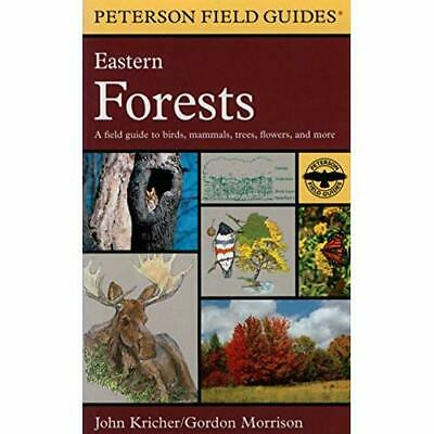 A Field Guide to Eastern Forests: North America (Peterson Field Guides(R)) Krich