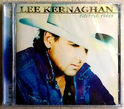 LEE KERNAGHAN: Electric Rodeo (CD, 2011) BRAND NEW & SHRINK WRAPPED