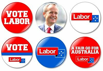 6 x Labor Party Bill Shorten 32mm BUTTON PIN BADGES Australian Federal Election