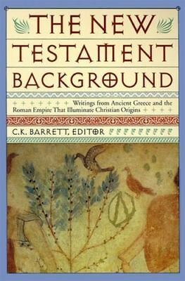 NEW TESTAMENT BACKGROUND : Writings from Ancient Greece and