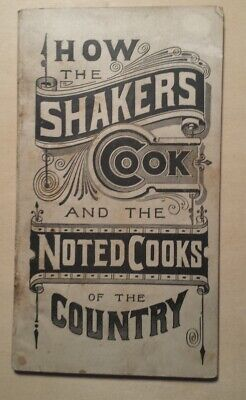 1889 How Shakers Cook & Noted Cooks Shaker Medicines Calendar Quackery