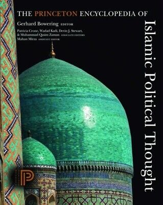 The Princeton Encyclopedia of Islamic Political Thought (Hardcover)
